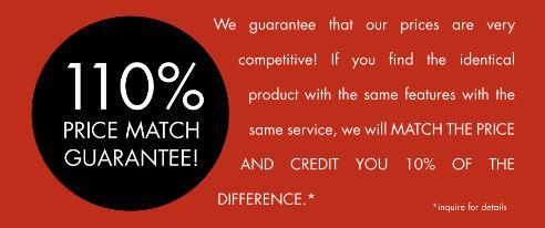 110% price match guarantee!